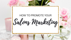 HOW TO PROMOTE YOUR SALON'S MARKETING + FREE BLUEPRINT/CHECKLIST
