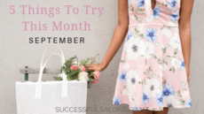 5 THINGS TO TRY THIS MONTH – SEPTEMBER
