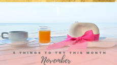 5 Things To Try This Month // November
