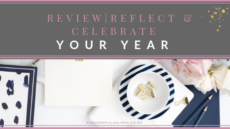 REFLECT, REVIEW & CELEBRATE YOUR YEAR + FREE WORKBOOK