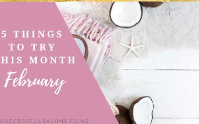 5 THINGS T TRY THIS MONTH // FEBRUARY