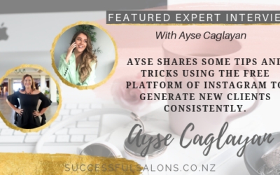 FEATURED EXPERT // AYSE CAGLAYAN – USING INSTGRAM TO GENERATE NEW CLIENTS CONSISTENTLYAyse Caglayan